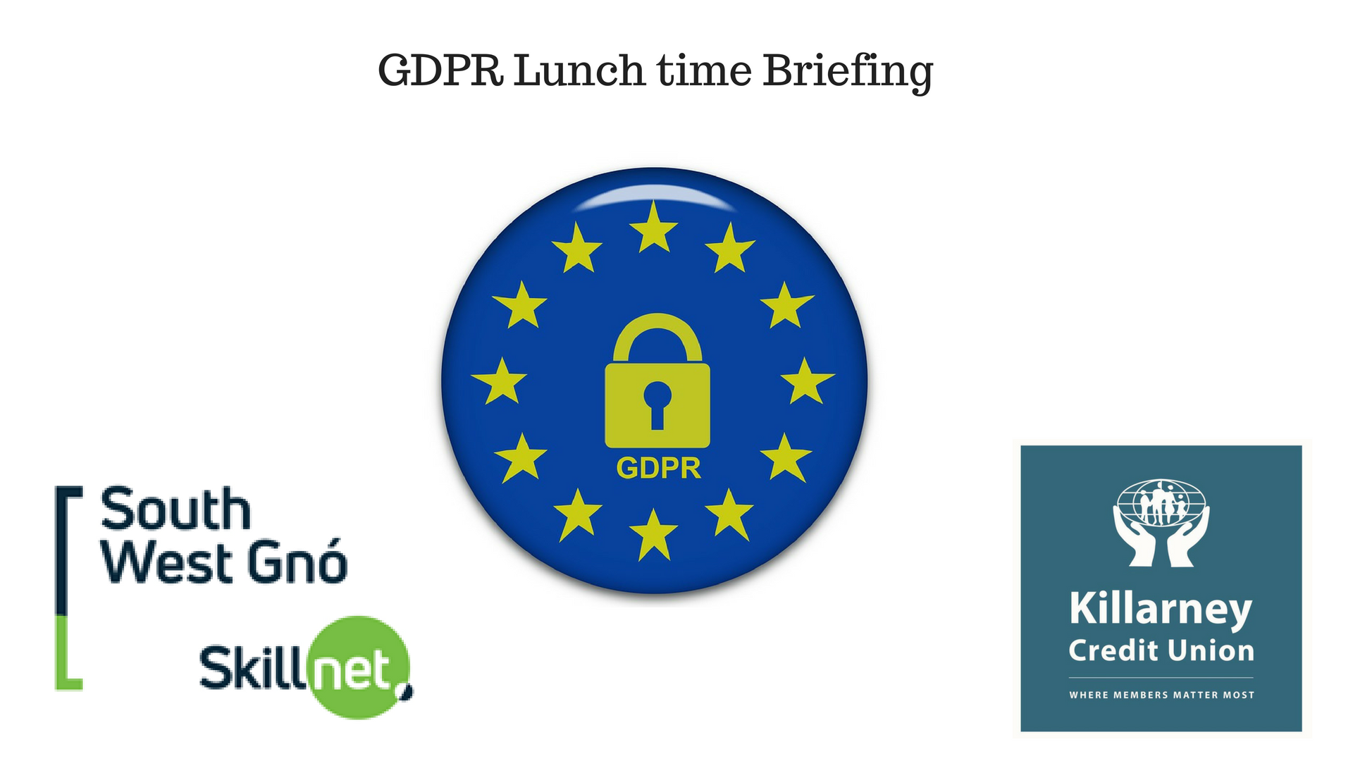 GDPR Lunch time Briefing